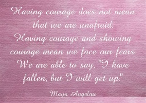 Having-courage-does-not